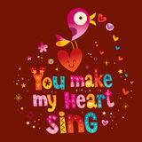 You make my heart sing Stock Images