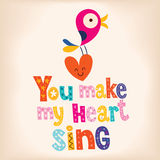You make my heart sing Royalty Free Stock Photo