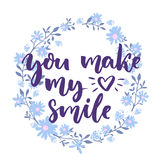 You make my heart smile. Love saying in floral wreath. Lettering for wedding and valentines day cards. Stock Photography