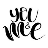 You and Me. Handwritten Lettering. royalty free stock photography