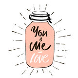 You and Me is Love. Postcard Valentine`s Day. Image of a pink hearts in a glass jar with label - Love. Vector illustration by hand Stock Images