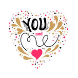 You and me. Vector Valentines Day hand drawn text You and me. Valentine Day design card. Gold, black and pink on white background vector illustration