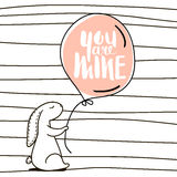 You are Mine romantic quote. Cute hand drawn Rabbit keeps balloon. Background for wedding, save the date, Valentine`s Day, etc. Royalty Free Stock Images