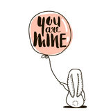 You are Mine - romantic quote. Cute hand drawn Rabbit keeps balloon. Stock Photo