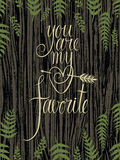 You are my favorite design card with fern leaves Stock Photography