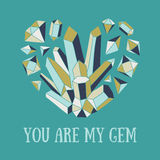 You are my gem. Hand-drawn vector illustration with crystal heart. Bright romantic card vector illustration