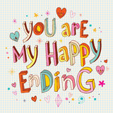 You are my happy ending Stock Photography