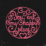 You are my happy place in circle on dark background royalty free illustration