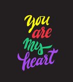 You are my heart - hand drawn lettering for t-shirt, clothes, and poster. You are my heart - hand drawn lettering Stock Photo