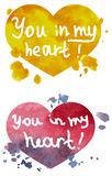 You in my heart watercolor. Caption: You in my heart - on watercolor fill in the form of heart Royalty Free Stock Images