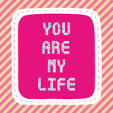 You are my life2 Royalty Free Stock Image