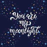 You are my moonlight hand sketched lettering typography, T-shirt design. Vector illustration with bubble and cometa on background stock illustration