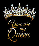 You are my queen Royalty Free Stock Image