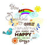 You are my sunshine. Hand drawn card stock illustration