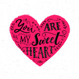 You are my sweetheart. Valentine`s day card design. Modern typography  Stock Images