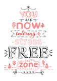 You are now entering a stress free zone. Black and red hand draw Royalty Free Stock Images