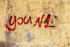 You number one written, painted on concrete wall. expression Wall art like Graffiti. You number one written, painted on concrete wall. Text sign showing Only You royalty free stock images