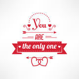 You are the only one. Text, st valentine love card Stock Photo