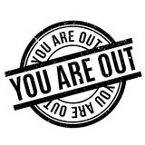 You Are Out rubber stamp. Grunge design with dust scratches. Effects can be easily removed for a clean, crisp look. Color is easily changed Royalty Free Stock Images