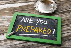 Are you prepared? Stock Images
