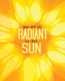You are radiant as the sun Royalty Free Stock Photography