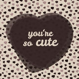 'you're so cute' typography. Valentine's day love card. Vector Illustration. Stock Images
