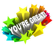 You're Great - Praise Words for Success Royalty Free Stock Photo