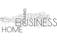 When You Re At Home With Your Business Word Cloud. WHEN YOU RE AT HOME WITH YOUR BUSINESS TEXT WORD CLOUD CONCEPT Stock Image
