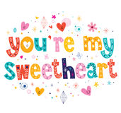 You're my sweetheart typography lettering decorative text. Card design Stock Photo