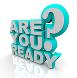 Are You Ready - 3D Words Royalty Free Stock Photography