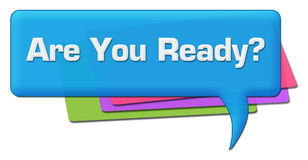 Are You Ready Blue Colorful Comment Symbol Royalty Free Stock Images
