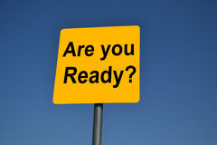 Are you Ready? Stock Photo