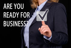 Are you ready for Business. Businesswoman with button and text stock images