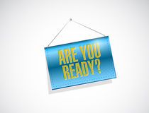 are you ready hanging banner illustration Stock Photography