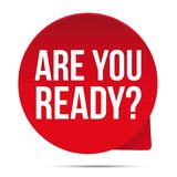 Are you ready label sticker Royalty Free Stock Photos
