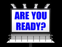 Are You Ready Sign Refers to Waiting Royalty Free Stock Photo