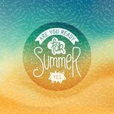 Are you ready for summer. Yes. Creative Summer label. Stylized tropical beachfront background and handwritten slogan. Vector illustration stock illustration