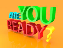 Are you ready text 3D royalty free illustration