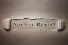 Are You Ready text on torn paper. royalty free stock images