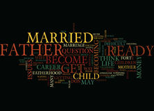 Are You Ready To Be A Father Word Cloud Concept. Are You Ready To Be A Father Text Background Word Cloud Concept stock photos