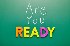 Are you ready, words on blackboard Stock Image