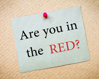 ARE YOU IN RED? Royalty Free Stock Photo