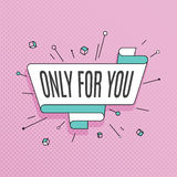 Only for you. Retro design element in pop art style on halftone Stock Photo