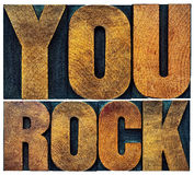 You rock in letterpress wood type Stock Photos
