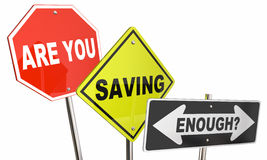 Are You Saving Enough Money Budget Financial Planning Signs. 3d Illustration Stock Photos