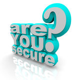 Are You Secure - 3d Words. The words Are You Secure in 3d letters Stock Photography