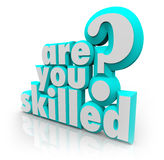 Are You Skilled Words Question Training Abilities Royalty Free Stock Image