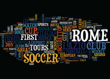 Are You Soccer Mad Soccer Crazy Then Try These Rome Soccer Tours Word Cloud Concept Royalty Free Stock Photo