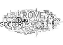 Are You Soccer Mad Soccer Crazy Then Try These Rome Soccer Tours Word Cloud Royalty Free Stock Photos