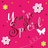 You are special. A illustration of greeting card for seasonal Stock Images